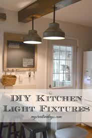 Farmhouse Ceiling Light Fixtures Diy Light Fixtures For The Kitchen Diy Kitchen Lighting Kitchen