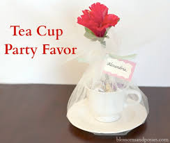 tea cup favors tea cup party favor blossomsandposies