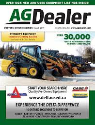 agdealer western ontario edition march 2017 by farm business