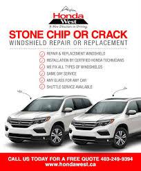 Window Repair Ontario Ca Honda West Now Offers Windshield Repair Or Replacement