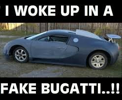 Bugatti Meme - i woke up in a new bugatti meme