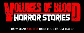 Volumes Behind The Curtain Volumes Of Blood Horror Stories 2016 Movie Review Pophorror
