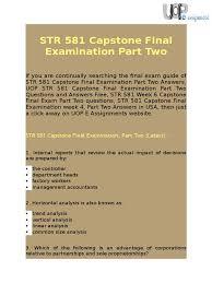 uop e assignments str 581 capstone final exam part 2 question