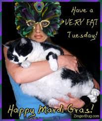Fat Tuesday Meme - very fat tuesday cat funny mardi gras photo myspace glitter graphic
