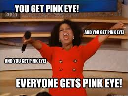 Vengeance Dad Meme Generator - optometry memes oprah pink eye google search makes me smile