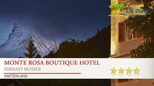 monte rosa boutique hotel zermatt hotels switzerland youtube