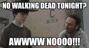 Walking Dead Rick Crying Meme - no walking dead tonight awwww noooo crying rick grimes
