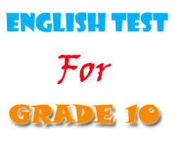 free english tests and exercises for grade 10