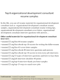 sample resume for consultant top8organizationaldevelopmentconsultantresumesamples 150508093707 lva1 app6892 thumbnail 4 jpg cb 1431077870