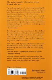 the lord u0027s prayer a text in tradition kenneth w e stevenson