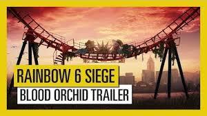 Tom Clancy Rainbow Six Siege Blood Orchid Dlc Tom Clancy S Rainbow Six Siege Operation Blood Orchid