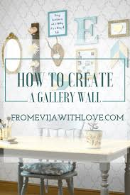 how to create the perfect gallery wall from evija with love