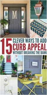 15 clever ways to add curb appeal without breaking the bank curb
