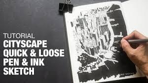 cityscape loose pen u0026 ink sketch tutorial youtube