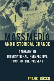 berghahn books mass media and historical change germany in