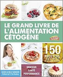 livre de cuisine pour d utant céto top le grand livre de l alimentation cétogène paleo diet