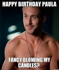 Candles Meme - happy birthday paula fancy blowing my candles thumb jpg birthday