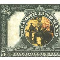 Corb Lund Official Website Corb Lund Band Five Dollar Bill Cd Baby Store