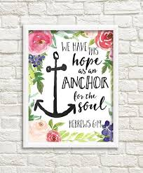 Anchor For The Soul Etsy - we have this hope as an anchor for the soul hebrews 6 19 perfect