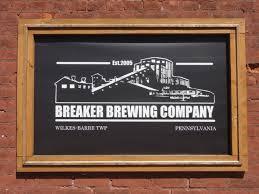 Pennsylvania Breweries Map by 113 U2013 Breaker Brewing Company In Wilkes Barre Pa Brews