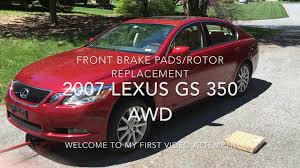 lexus gs 350 price 2010 how to replace front brake pads rotors 2007 lexus gs 350 awd