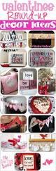 Valentine Decorating Ideas 141 Best February Valentine Decor Images On Pinterest Valentine