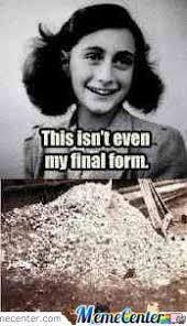 Anne Frank Memes - anne frank by willtleak meme center
