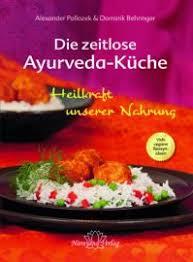 ayurvedische küche es muss nicht immer indisch sein ayurvedische küche mal anders
