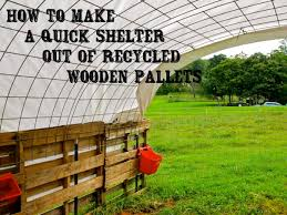 how to make a quick shelter out of pallets the free range life