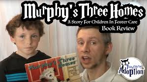 three homes murphy s three homes a for children in foster care book