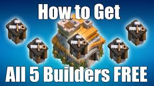 clash of clans how to get all 5 builders for free at town hall 7