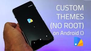 engine android no root get custom themes on android 8 0 oreo no root techxero