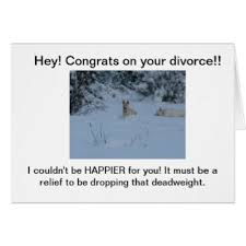 Congrats On Your Divorce Card Divorce Humour Cards Invitations Greeting U0026 Photo Cards Zazzle