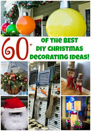 best decorations 60 of the best diy christmas decorations kitchen with my 3 sons