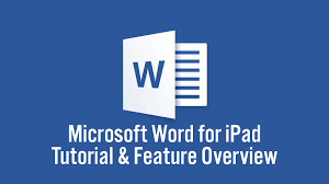 tutorial youtube word microsoft word for ipad tutorial and feature overview youtube