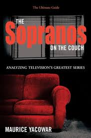 the couch series the sopranos on the couch the ultimate guide maurice yacowar