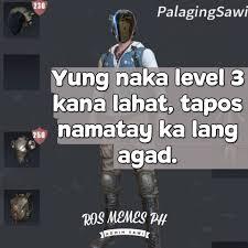 Ph Memes - may tropa kang ganto for sure rules of survival memes ph