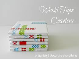 Homemade Coasters Washi Tape Coasters Organize And Decorate Everything