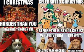 Early Christmas Meme - 14 hilarious christmas memes to help you celebrate the big day