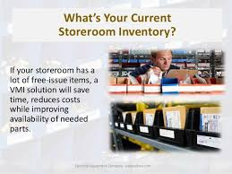 Storeroom Solutions by Is Your Storeroom Ready For A Vmi Solution