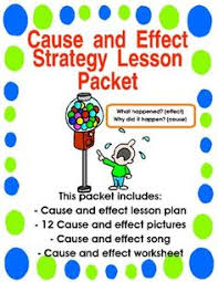 cause and effect lesson plan lesson packet includes lesson plan