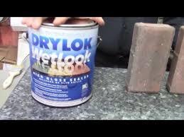 Wet Look Patio Sealer Reviews How To Best Seal Masonary Paver Stones Using Drylok Wet Look