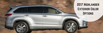 colors for toyota highlander 2017 toyota highlander exterior color options