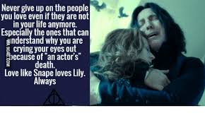 Snape Always Meme - 25 best memes about snape after all this time snape after
