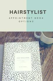 hairstylist appointment book options a hair in my biscuit