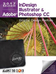 graphic design portfolio cc 2017 indesign illustrator and
