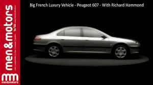 peugeot luxury car big french luxury vehicle peugeot 607 with richard hammond