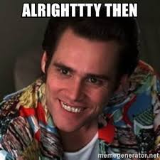 Jim Carrey Meme Alrighty Then - th id oip pycexgauj va0luu4icqqqaaaa
