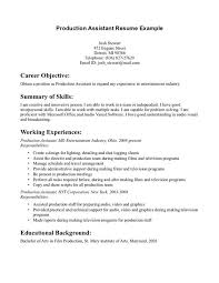 resume for manufacturing film production assistant resume template http www