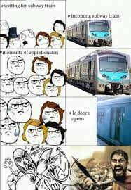 Subway Memes - incoming subway train moment of apprehension best of funny memes
